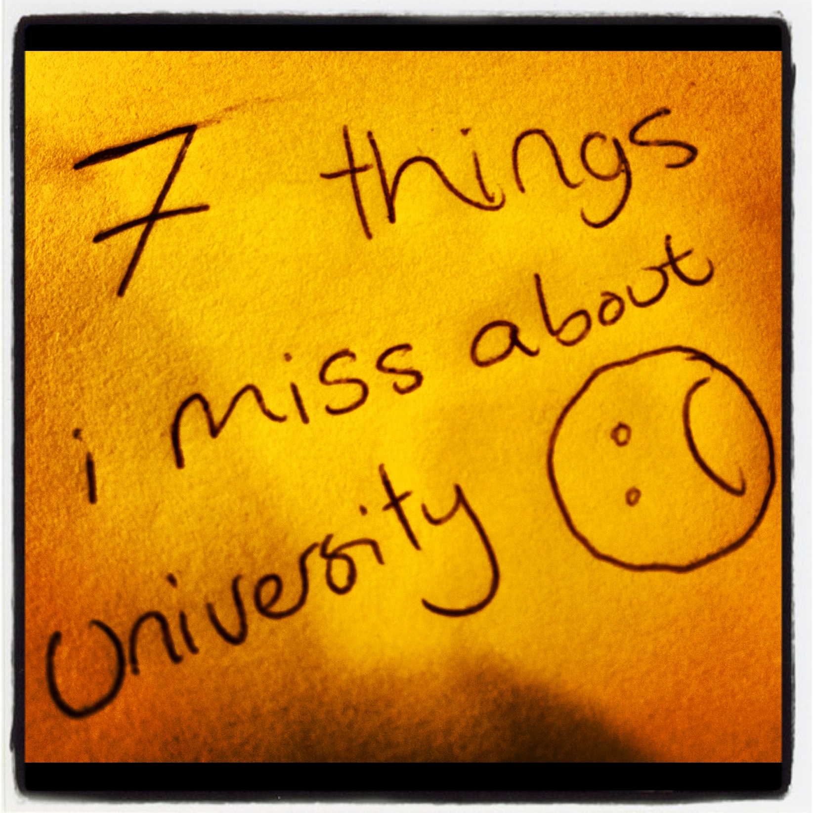 Seven Thing I Miss About University