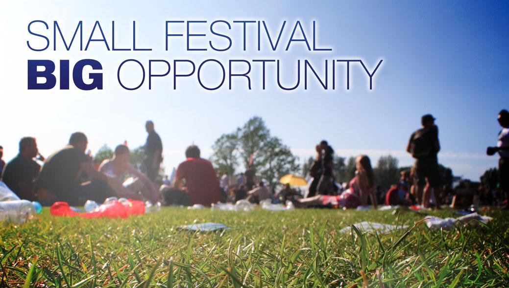 Small Festival Big Opportunity