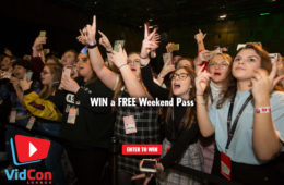 WIN a FREE Weekend Pass to VidCon London